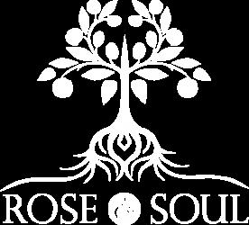 Rose & Soul